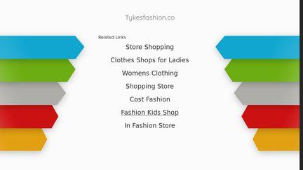 Tykes Fashion.co