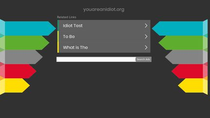 Youareanidiot.org